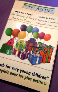 PAPERBACK: Marie Has a Party! / La fête de Marie!